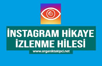 Instagram Hikaye İzlenme Hilesi