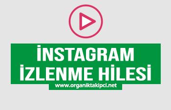Instagram İzlenme Hilesi