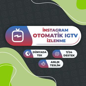 Instagram Otomatik IGTV İzlenme