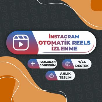 Instagram Otomatik Reels İzlenme