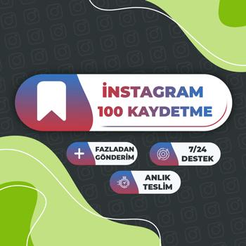 Instagram 100 Kaydetme