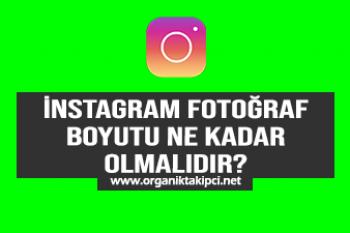 Instagram Fotoğraf Boyutu Ne Kadar Olmalı ?