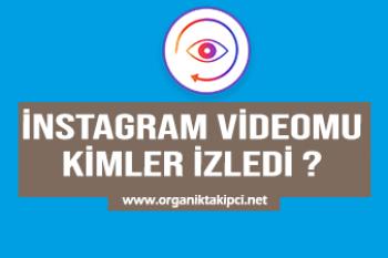 Instagram Videomu Kimlerin İzlediğini Nasıl Görebilirim?